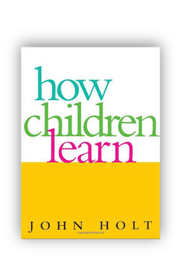 book cover of How Children Learn by John Holt