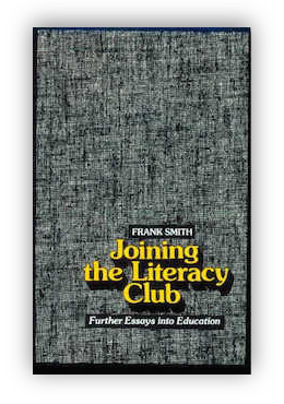 book cover of Joining The Literacy Club by Frank Smith 1988