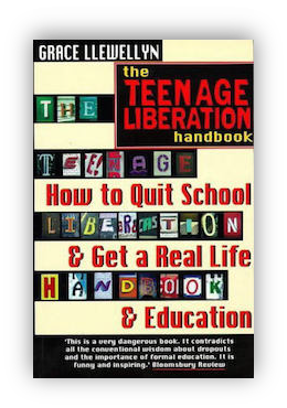 book cover of The Teenage Liberation Handbook by Grace Llevellyn 1997