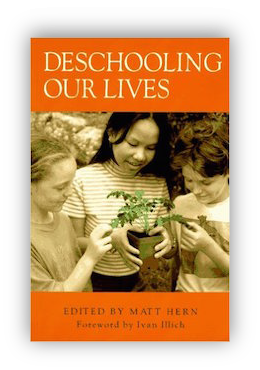 book cover of Deschooling Our Lives by Matt Hern 1998