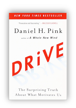 book cover of Drive: The Surprising Truth About What Motivates Us Daniel H. Pink 2011
