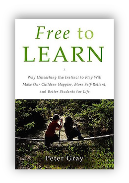 book cover of Free to Learn By Peter Gray  2013