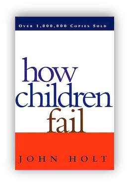 book cover of How Children Fail by John Holt 1995
