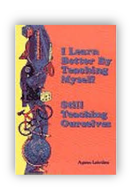 book cover of I Learn Better by Teaching Myself  By Agnes Leistico 1997