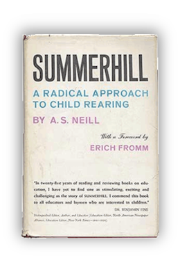 book cover of Summerhill: A Radical Approach to Child Rearing by Alexander Sutherland Neill (Author), Erich Fromm (Foreword) 1960